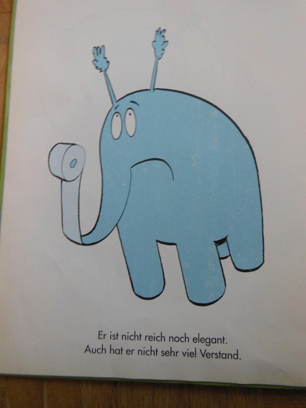 Der Kakofant - nicht elegant, wenig Verstand